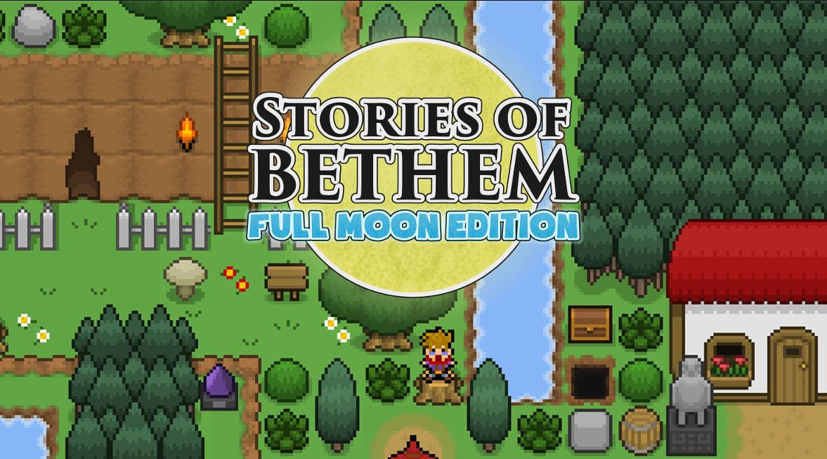 Stories of Bethem: Full Moon Edition